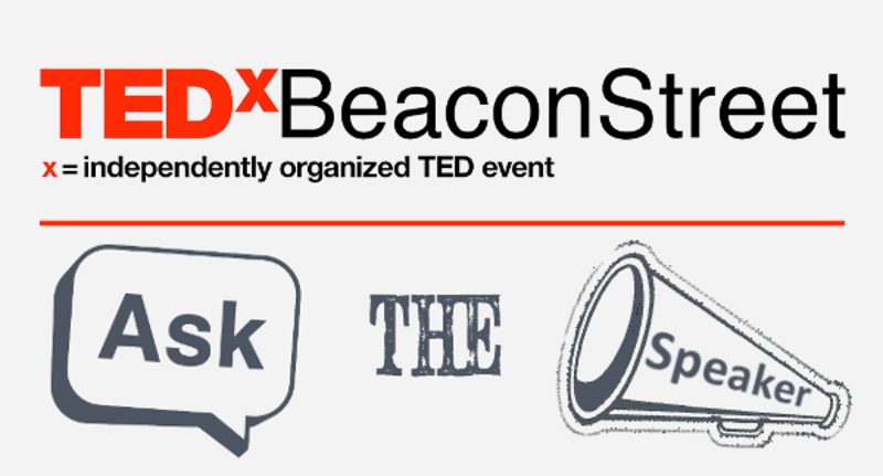 TEDxBeaconStreet Ask the Speaker (#TEDxAsk) avatar